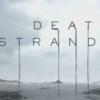 """【考察】ワケ分からなさにワクワクする!小島秀夫監督最新作!""""DeathStranding""""!!【その①】"""