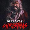 精神異常のサンタが街にやってくる!ポール・タンター監督『ワンス・アポン・ア・タイム・アット・クリスマス(原題:Once Upon a Time at Christmas)』
