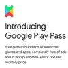 Google Play Pass。Googleが、ゲームとアプリの定額制サービスを提供開始