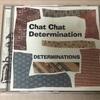 音楽 Chat Chat Determination(DETERMINATIONS)感想