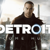 PS4『Detroit: Become Human』をプレイして