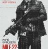 22マイル(約35km)を突っ走りながら暴れまわる圧倒的な迫力のアクション映画「マイル22」