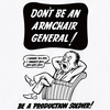 Don't Be An Armchair GeneralプリントTシャツ