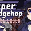 【Super Ledgehop: Double Laser】リズムにノッて脳みそチーズなチンピラを倒すんや!