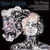 ◯So There/Ben Folds