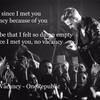 No Vacancy - OneRepublicのサビの歌詞和「キミと会って以来、心が空っぽなんてことはない、昔は心が空っぽ(空虚)だったけど、今は...」