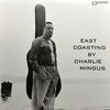 Charles Mingus - East Coasting (Bethlehem, 1957)