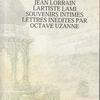 OCTAVE UZANNE『JEAN LORRAIN』(オクターヴ・ユザンヌ『ジャン・ロラン』)
