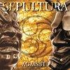 Sepultura「Against」
