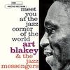 アート・ブレイキー&ザ・ジャズ・メッセンジャーズ『Meet You At The Jazz Corner of The World Vol.1』