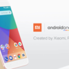 Xiaomi Mi A1 :これぞ本命!Android One + デュアルカメラ搭載!