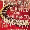 PAGE40 「SLANTED AND ENCHANTED」PAVEMENT 1992年