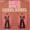 Rebel Rebel    デヴィッド・ボウイ(David Bowie)