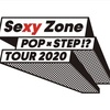 「Sexy Zone POP×STEP!? TOUR 2020」& 「Johnny's World Happy LIVE with YOU」セットリスト