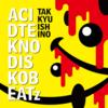 石野卓球『ACID TEKNO DISKO BEATz』(2018年に購入/レンタルしたアルバム)