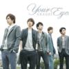 【嵐】正直、シングルとして認めてません!シングル「Your Eyes」全曲レビュー