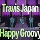 Travis Japan ハリウッドへの道