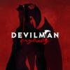 『DEVILMAN crybaby シーズン1前篇:1〜5(2018)』- ちょっとえっちなヒーローものかな?と覗きに来た新参者が、パニックムービーの大傑作と知り、深くえぐられるまでのお話