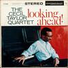 Cecil Taylor: Looking Ahead! (1959) セシル・テイラーの初期のアルバムがちょっとだけ