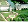 シュノンソー城 二つの庭園