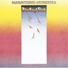 Mahavishnu Orchestra - Birds of Fire:火の鳥 -