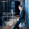 ヨルダン出身ピアニスト、イヤード・スギャエル 情感豊かなハチャトゥリアンのピアノ作品集