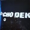 ECHO DEK【PRIMAL SCREAM】