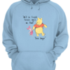 Adorable We'll be friends forever won't we Pooh Even longer shirt