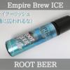 【VAPE】Empire Brew ICE ROOT BEERリキッドレビュー