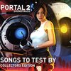 Portal2「Songs to Test By」