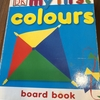 35. my first colours board book