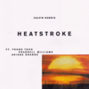 Calvin Harris ft. Ariana Grande, Pharrell Williams & Young Thug - Heatstrokeの歌詞和訳で覚える英語