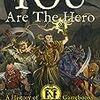 KickstarterでFighting FantasyのYOU ARE THE HERO Part 2のクラウドファンディング中! バッカーになってみては?