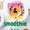 美容にいい栄養成分たっぷりのココナッツミルクでピーチアンドクリームスムージー!【レシピ】