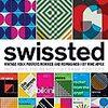 スイススタイルのデザインとロックポスターの融合「Swissted: Vintage Rock Posters Remixed and Reimagined」