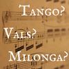アルゼンチンタンゴ|ミロンガとワルツ!