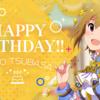 つばってぃー誕生日おめでとう!!!(伊吹翼、バースデーガシャ)