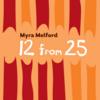Myra Melford: 12 From 25 (2015) 新年早々ハマったアルバム