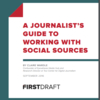 「A Journalist's Guide to Working With Social Sources」を邦訳、無料公開しました