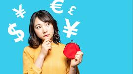 長期海外分散投資を考える:第2回「外貨預金」とそのリスクについて