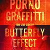 """ポルノグラフィティ15th ライヴサーキット""""BUTTERFLY EFFECT""""Live in KOBE KOKUSAI HALL 2018(初回生産限定盤)【Blu-ray】の予約できるお店はこちら"""