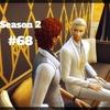 【Sims4】#68 諦められない想い【Season 2】