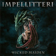 【Impellitteri】Wicked Maiden