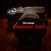 2021年に LUMIX Panasonic GX8を買った【作例あり】