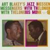 アート・ブレイキーズ・ジャズ・メッセンジャーズ・ウィズ・セロニアス・モンク Art Blakey's Jazz Messengers with Thelonious Monk (Atlantic, 1958)