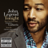 John Legend - Tonight (Best You Ever Had) 歌詞和訳
