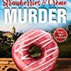 Strawberry & Creme Murder 読了
