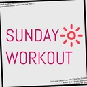 SUNDAY WORKOUT