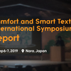 Comfort and Smart Textile International Symposium 2019参加レポート
