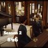 【Sims4】#46 ママのお願い【Season 2】